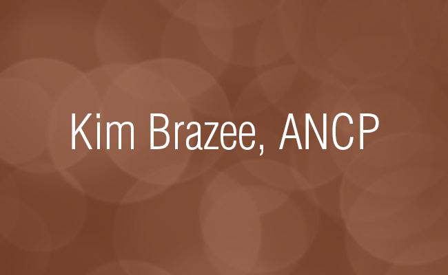 Kim Brazee, ANCP - OAAPN