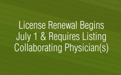 UPDATED: Renewal Requires Uploading Document Listing Your Current Collaborating Physician(s)