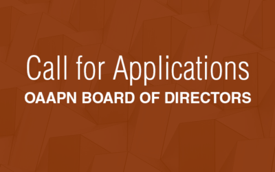 Call for Applications! OAAPN Board of Directors
