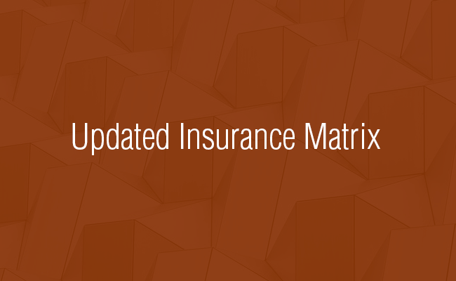 Members Only! Updated Insurance Matrix