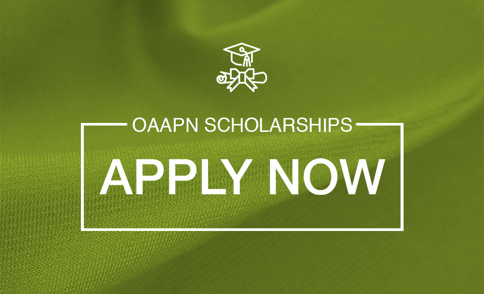 OAAPN Scholarships — Applications Being Accepted