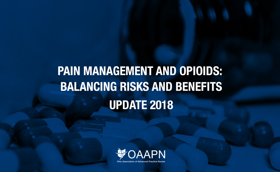 Pain Management and Opioids: Balancing Risks and Benefits – Update 2018