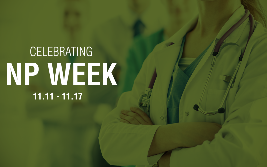 Celebrating National Nurse Practitioner Week 2018