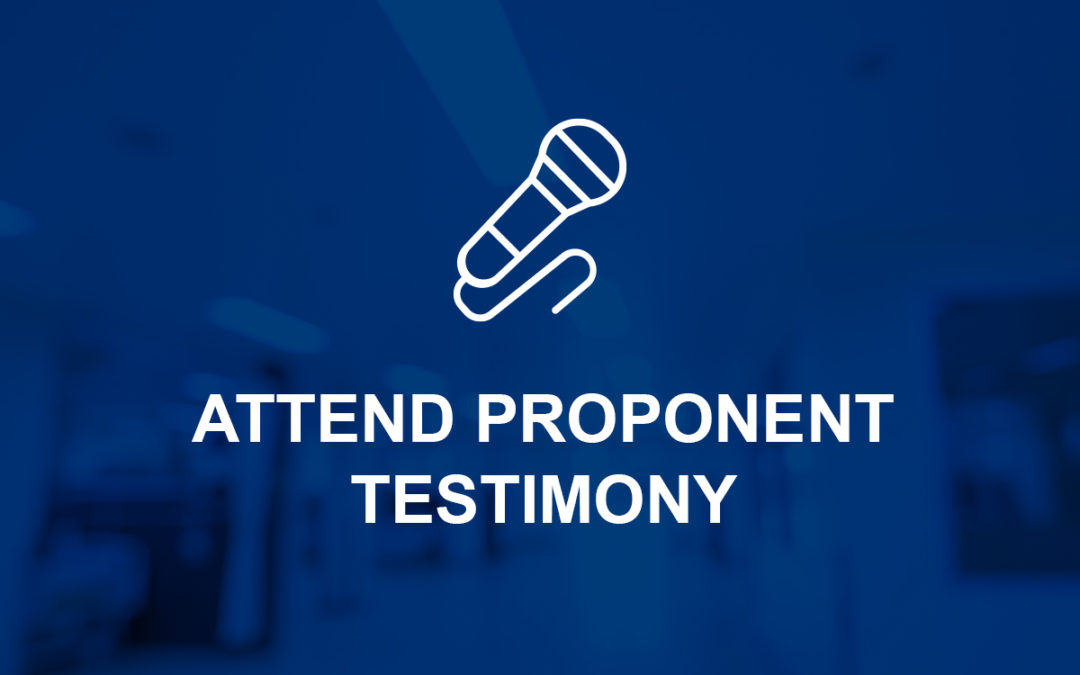 Attend Proponent Testimony for HB 177