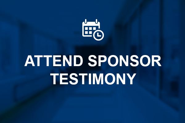 Attend Sponsor Testimony for HB 177