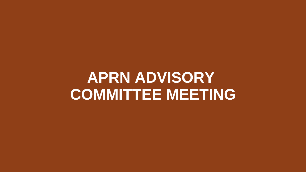 Ohio Board of Nursing APRN Advisory Committee Meeting