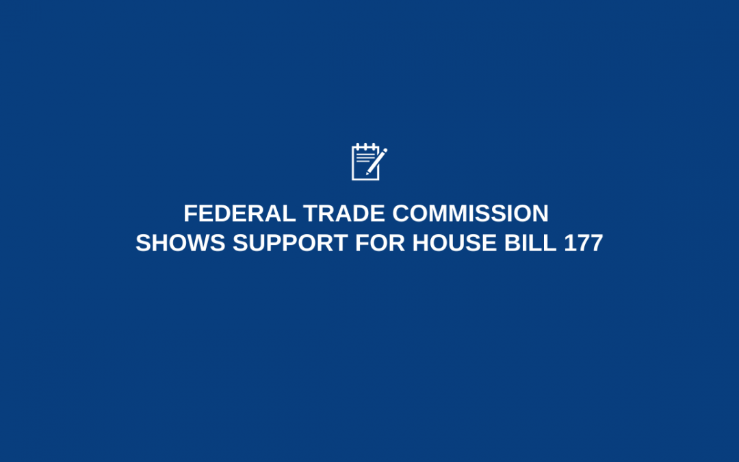 Federal Trade Commission Shows Support for House Bill 177