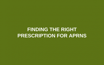 Finding the right prescription for APRNs