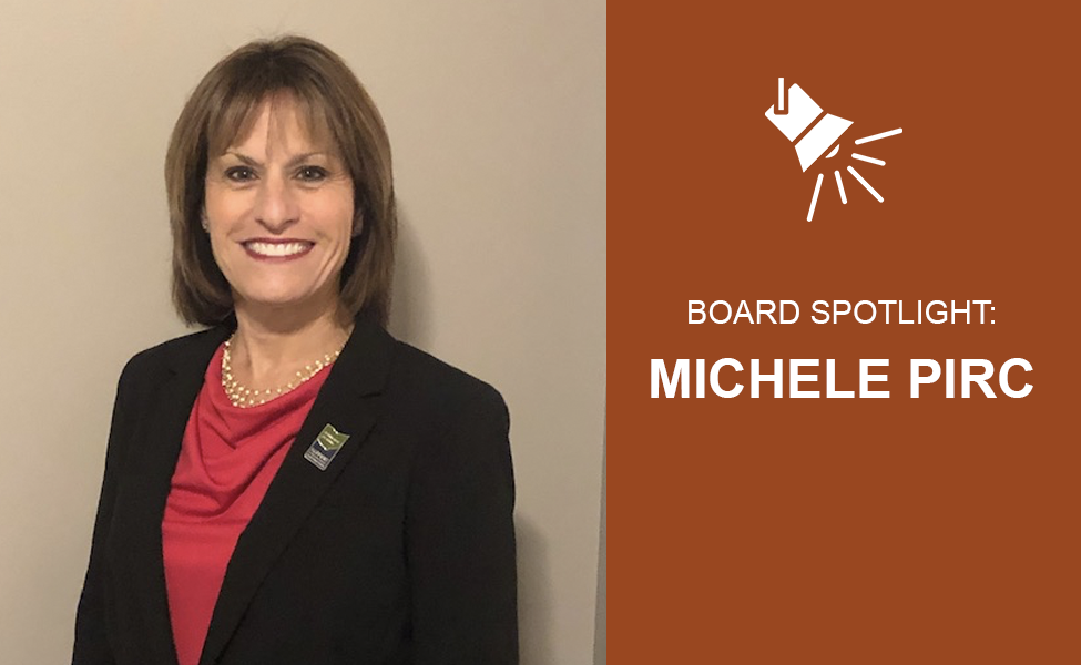 Board Member Spotlight: Michele Pirc