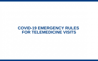 COVID-19 Emergency Rules for Telemedicine Visits