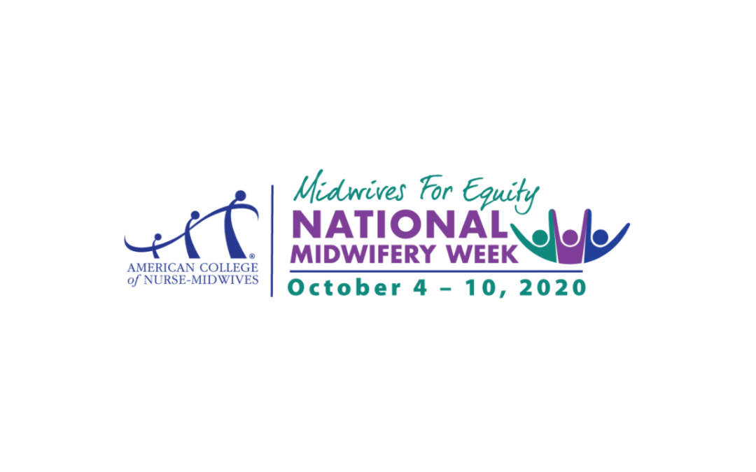 National Midwifery Week | Midwives for Equity