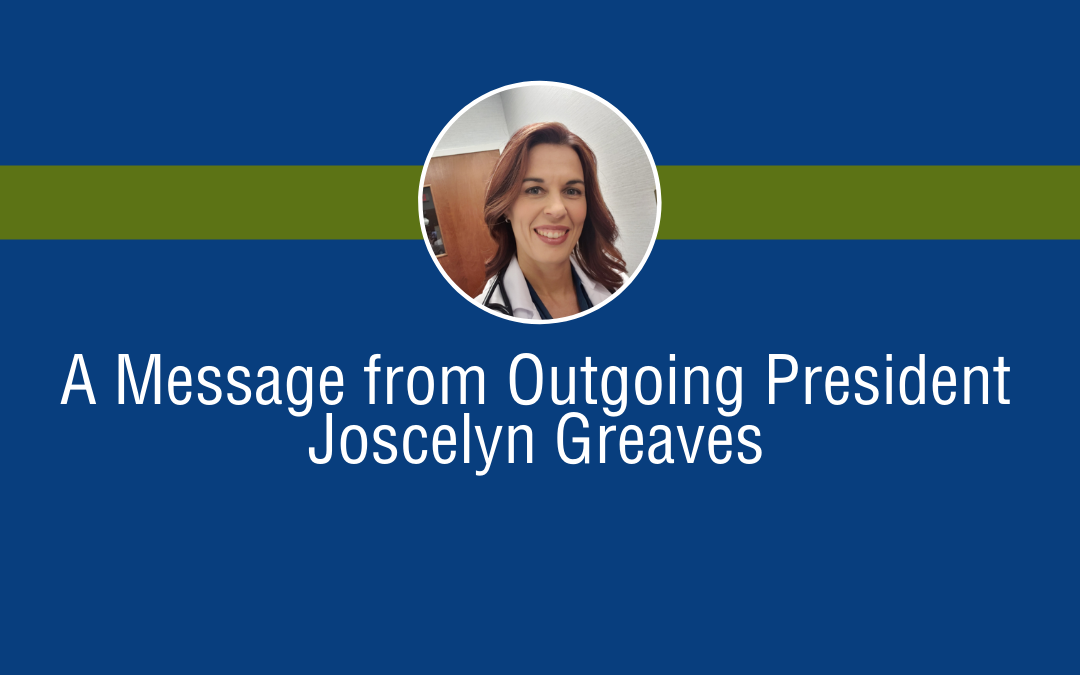 A Message from Outgoing President Joscelyn Greaves