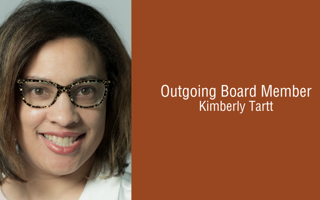 Kimberly Tartt: Thanking Our Outgoing Board Members