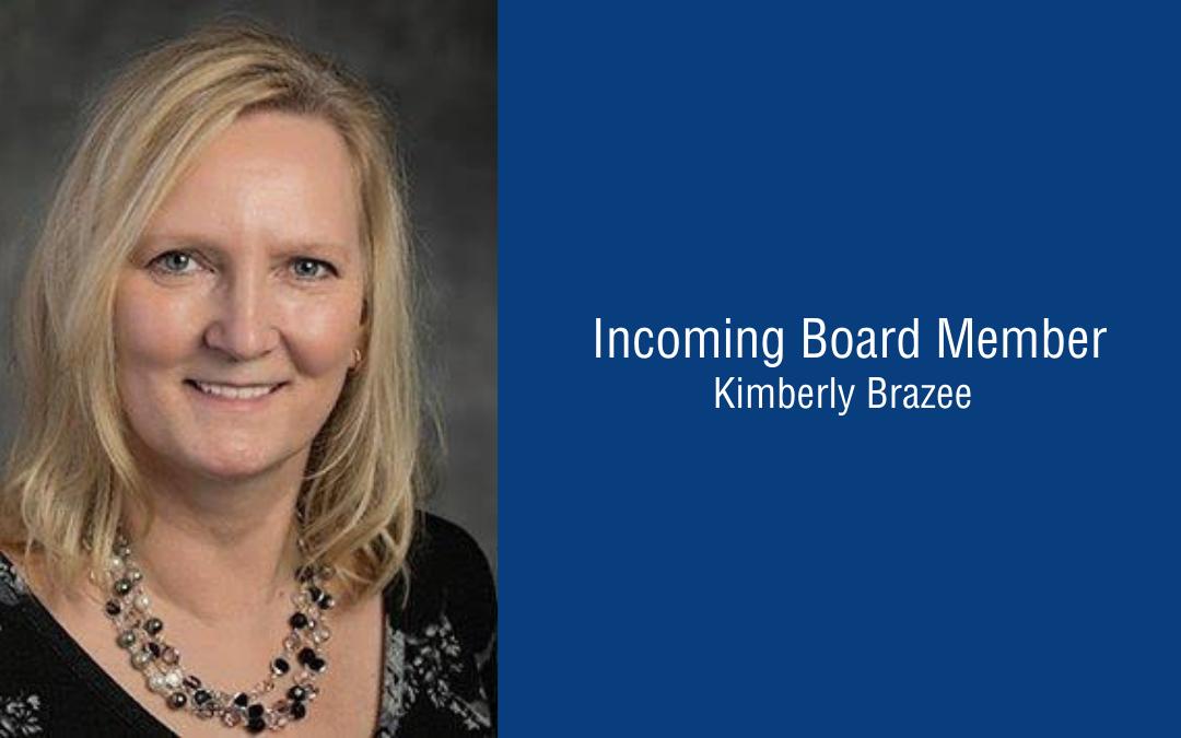 Introducing Board Member, Kimberly Brazee