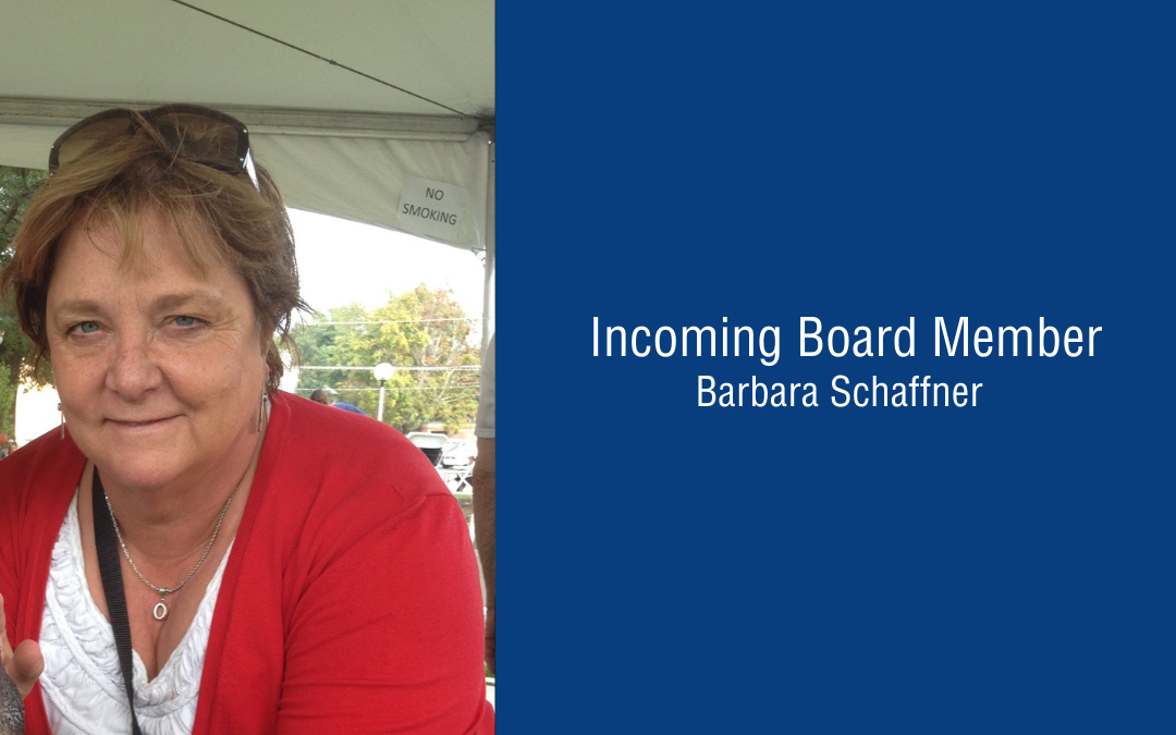 Introducing Board Member, Barbara Schaffner
