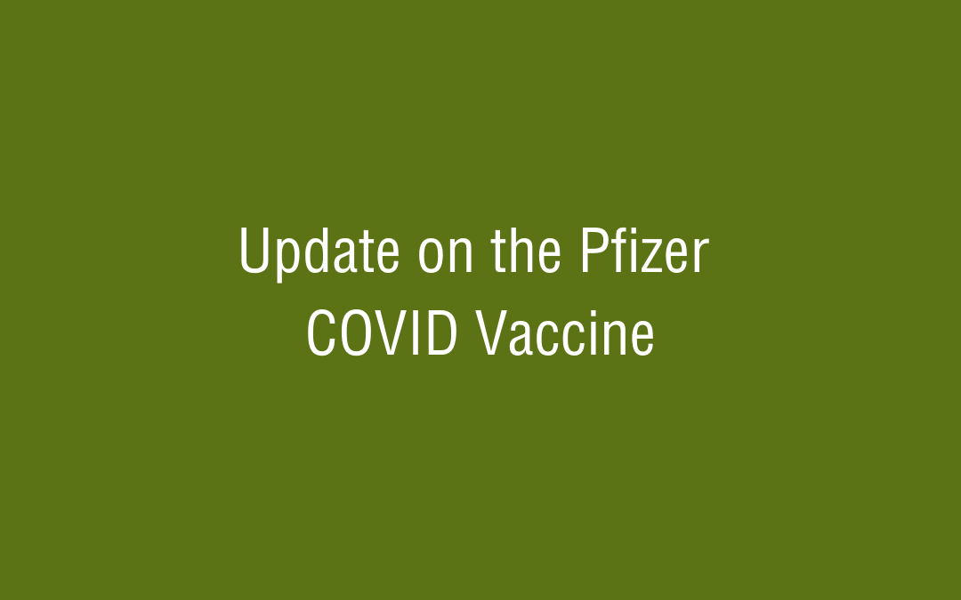 Update on the Pfizer COVID Vaccine
