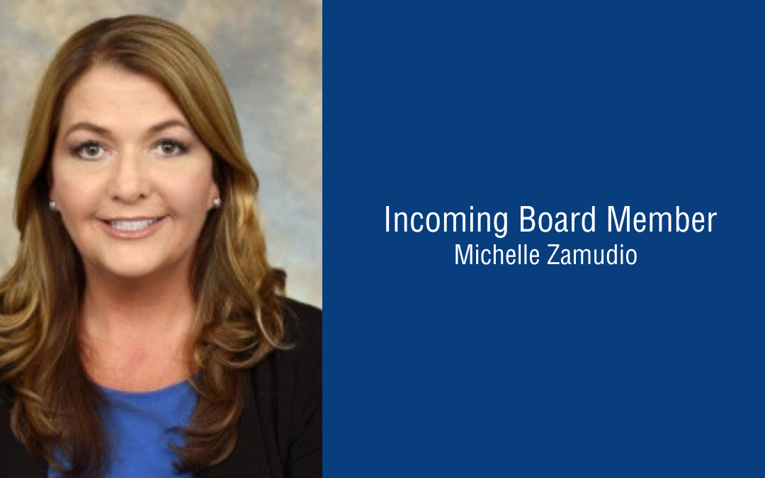 Introducing Board Member, Michelle Zamudio