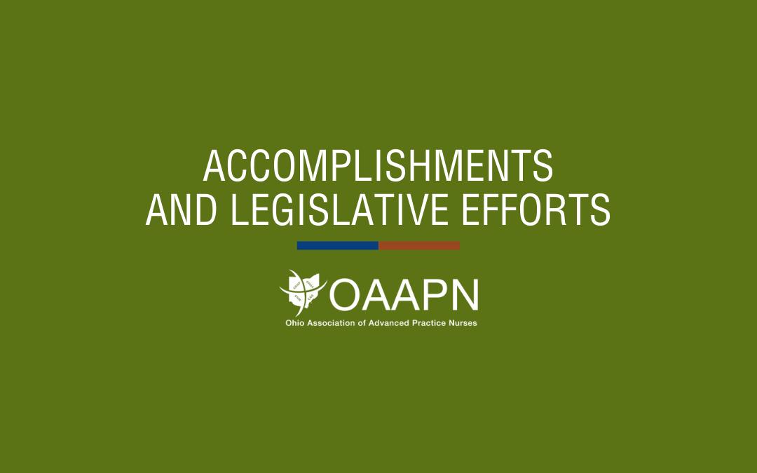 Our Accomplishments and Legislative Efforts