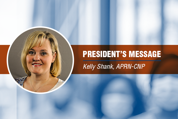 President's Message with Kelly Shank, APRN-CNP